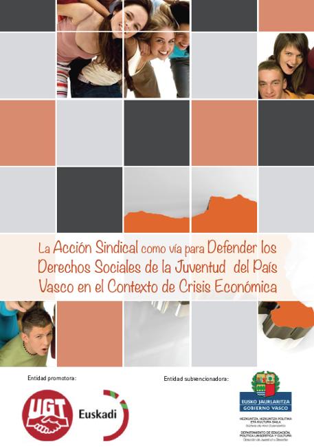 La Acción Sindical como vía para Defender los Derechos Sociales de la Juventud del País Vasco en el Contexto de Crisis Económica